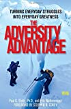 The Adversity Advantage, Erik Weihenmayer and Paul Stoltz, 1439199493