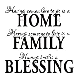 feng Having Somewhere to Go is a Home Family Blessing - Quotes Wall Decal Removable Vinyl Wall Stickers Living Room Decor