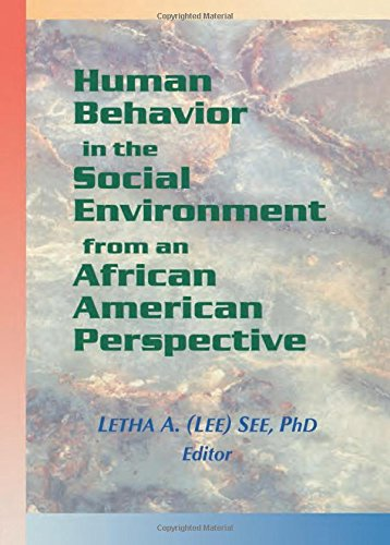 Search : Human Behavior in the Social Environment from an African American Perspective