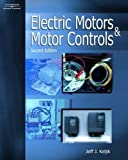 Electric Motors and Motor Controls 2nd Edition