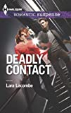 Deadly Contact (Harlequin Romantic Suspense)