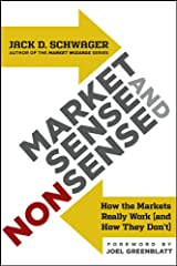 Market Sense and Nonsense: How the Markets Really Work (and How They Don′t) Hardcover