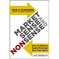 Market Sense and Nonsense: How the Markets Really Work (and How They Don't) (English Edition)