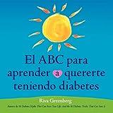El Abc para Aprender Quererte Teniendo Diabetes, Riva Greenberg, 0982290608