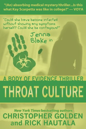 Throat Culture A Jenna Blake Body Of Evidence Thriller Kindle