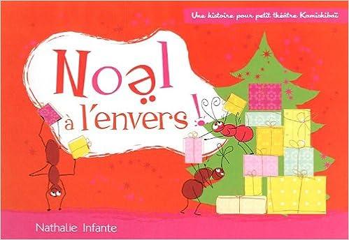 Relativ Amazon.fr - Noël à l'envers ! : Une histoire pour petit théâtre  QZ48