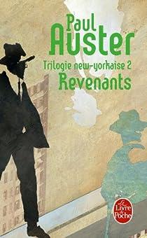 Trilogie new-yorkaise, tome 2 : Revenants par Auster