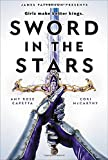 Sword in the Stars: A Once & Future Novel
