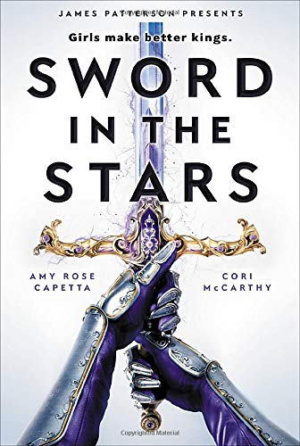 Amazon.com: Sword in the Stars: A Once & Future Novel (Once & Future, 2)  (9780316449298): McCarthy, Cori, Capetta, A. R.: Books