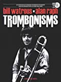 Trombonisms, Bill Watrous and Alan Raph, 082580342X