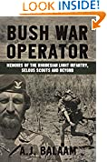 #9: Bush War Operator: Memoirs of the Rhodesian Light Infantry, Selous Scouts and beyond