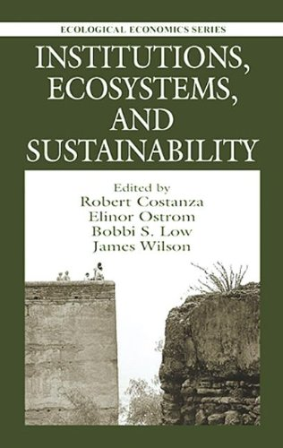 Institutions, Ecosystems, and Sustainability (Ecological Economics)