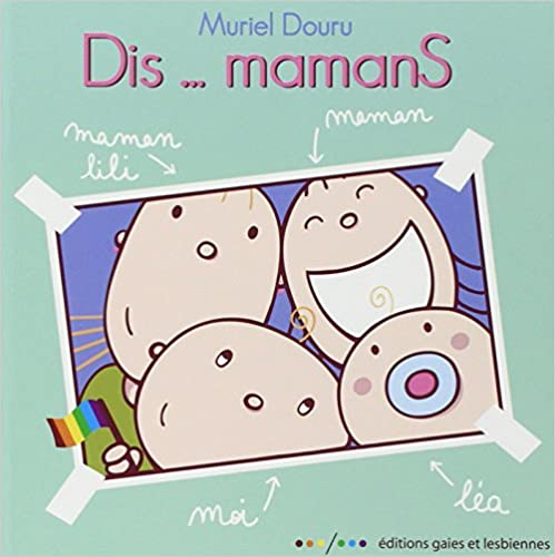 Dis... mamans (French Edition)