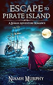 Escape to Pirate Island: A Lesbian Adventure Romance
