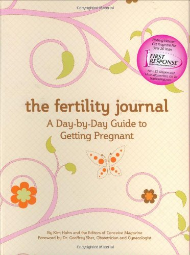 Download The Fertility Journal: A Day-to-Day Guide to Getting Pregnant PDF