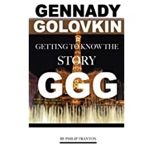 Gennady Golovkin: Getting to Know the Story GGG