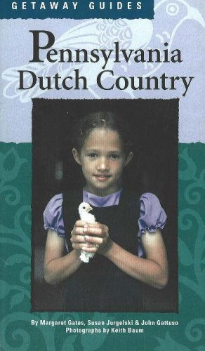 Getaway Guides: Pennsylvania Dutch Country