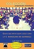 capa de QUERO QUE MINHA EQUIPE JOGUE COMO O F.C. BARCELONA DE GUARDIOLA
