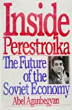 Inside Perestroika, Abel Aganbegyan, 0060390999
