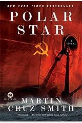Polar Star: A Novel (Arkady Renko Series Book 2) Kindle Edition