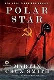 Polar Star: A Novel (Arkady Renko Series Book 2)
