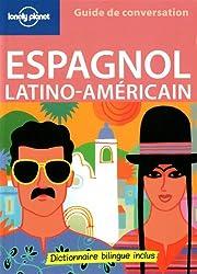Guide de conversation Espagnol latino-américain