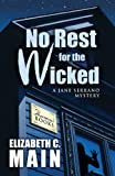No Rest for the Wicked, Elizabeth C. Main, 1410441725