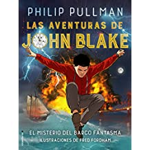 Las Aventuras de John Blake. El Misterio del Barco Fantasma