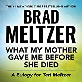 Dedicated to the memory of his mother, here's Brad's story of love, compassion, and, most importantly, his mother, Terri Meltzer.