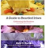 A Guide to Bearded Irises: Cultivating the Rainbow for Beginners and Enthusiasts