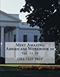 Meet Amazing Americans Workbook 20, Like Test Prep, 1493793047