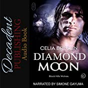 Diamond Moon: Black Hills Wolves, Book 12 | Celia Breslin