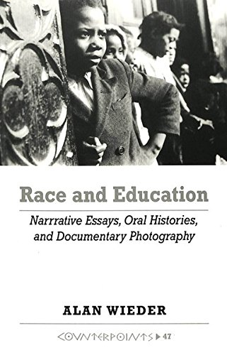 Race and Education: Narrative Essays, Oral Histories, and Documentary Photography (Counterpoints)
