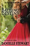 Battling Destiny (The Piper Anderson Series) (Volume 6)