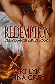 Redemption (Deliverance Book 1) by [Lyn, Viki, Grey, Vina]