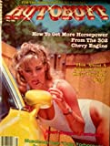img - for Autobuff Magazine May 1985: Hot Women in Hot Cars - Heart Stopping Centerfold book / textbook / text book