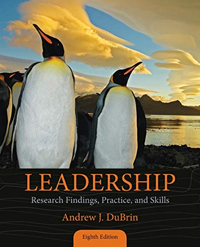 Leadership: Research Findings, Practice, and Skills - Standalone Book
