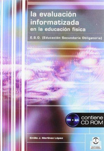 Descargar Libro EvaluaciÓn Informatizada En La EducaciÓn FÍsica,la Emilio J. Martínez López