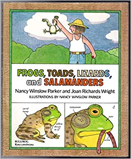 frogs, toads, lizards, and salamanders: nancy winslow parker, joan richards  wright: 9780688086800: amazon com: books