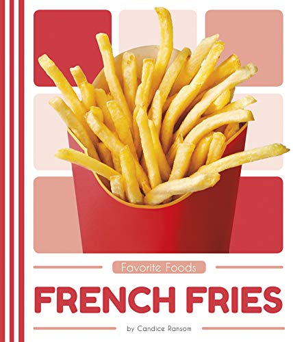 French Fries by Ransom Candice