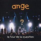 Le Tour De La Question by Ange