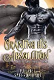 Granting His Absolution: A M/M Gargoyle Romance (Cloth & Stone Book 3) - Kindle edition by Friel, PJ, Hart, Saffron. Paranormal Romance Kindle eBooks @ Amazon.com.