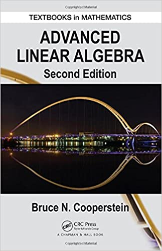 Advanced linear algebra second edition textbooks in mathematics advanced linear algebra second edition textbooks in mathematics 2nd edition fandeluxe Image collections