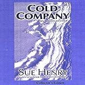 Cold Company: An Alaska Mystery   Sue Henry