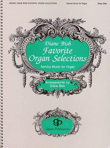 Diane Bish Favorite Organ ()