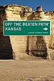 KANSAS OFF THE BEATEN PATH 9ED (Off the Beaten Path Series)