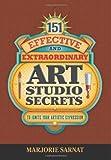 151 Effective and Extraordinary Art Studio Secrets, Marjorie Sarnat, 0983740453