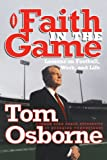 img - for Faith in the Game: Lessons on Football, Work, and Life book / textbook / text book