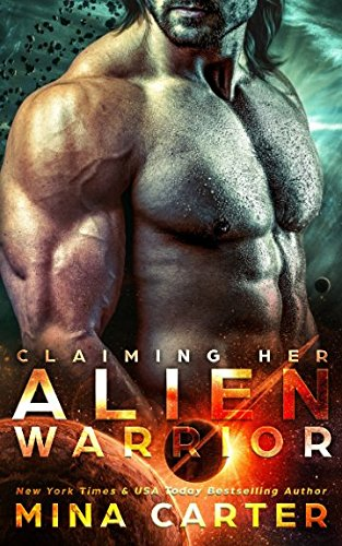 Claiming Her Alien Warrior: Sci-fi Alien Warrior Invasion Romance (Warriors of the Lathar) (Volume 4)
