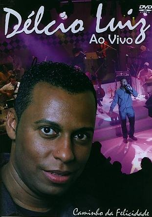 dvd do delcio luiz